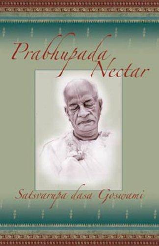 9780911233629: Prabhupada Nectar: Anecdotes from the Life of His Divine Grace A.C. Bhaktivedanta Swami Prabhupada