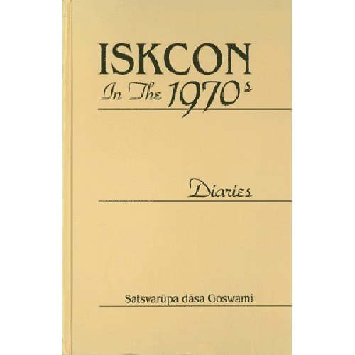 9780911233728: Iskcon in the 1970s: Diaries