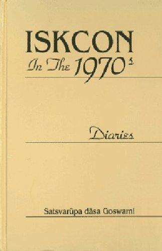 9780911233827: Iskcon in the 1970s: Diaries