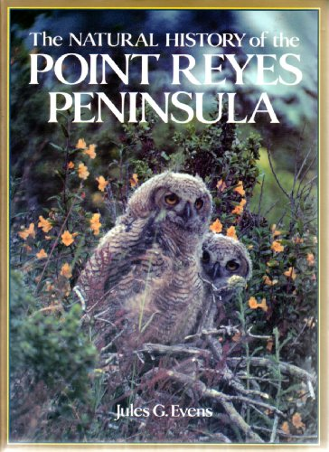 9780911235029: The natural history of the Point Reyes Peninsula