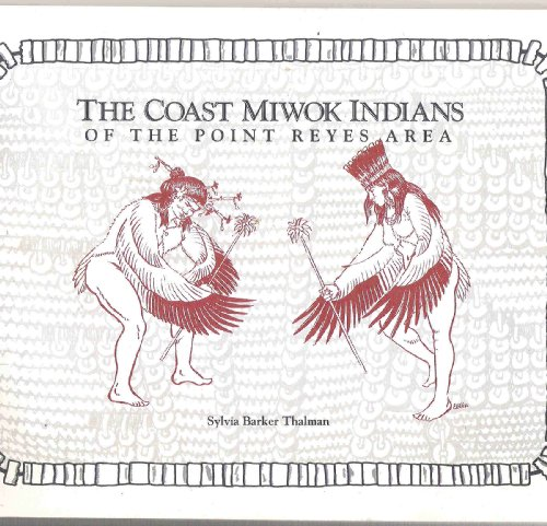 9780911235043: The Coast Miwok Indians of the Point Reyes Area