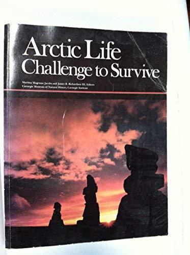 Arctic Life : Challenge to Survive: Jacobs, Martina Magenau