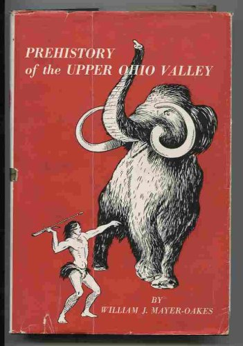 9780911239089: Prehistory of the Upper Ohio Valley: An Introductory Archeological Study (Anthropological Series)