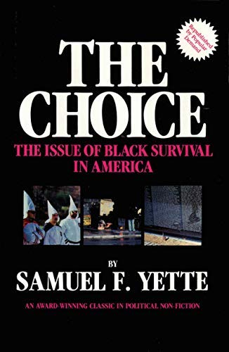 9780911253009: The Choice: The Issue of Black Survival in America