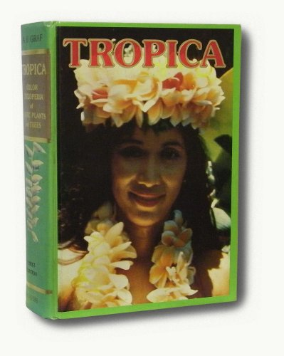9780911266146: Tropica: Color Cyclopedia of Exotic Plants and Trees