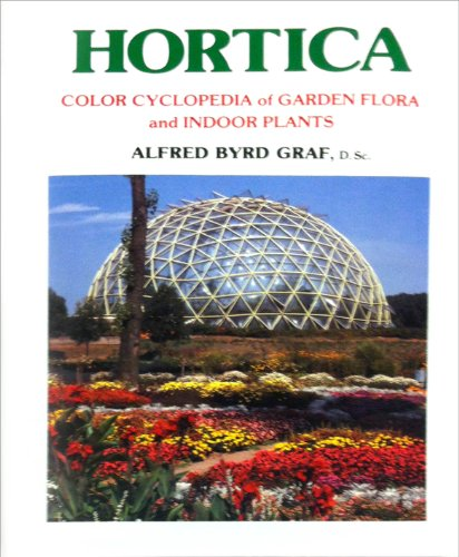 9780911266252: Hortica: Color Cyclopedia of Garden Flora and Exotic Plants Indoors