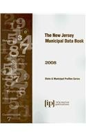 The New Jersey Municipal Data Book 2008