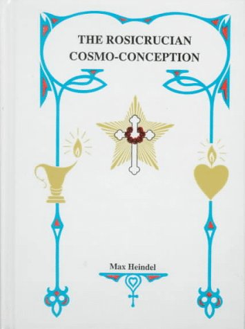 9780911274028: Rosicrucian Cosmo-Conception: Mystic Christianity