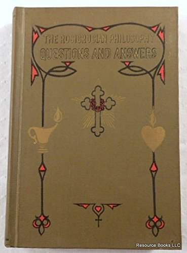 Rosicrucian Philosophy in Questions and Answers: v.: Heindel, M.