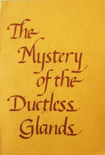 The Mystery of the Ductless Glands: Student,A