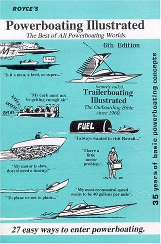 9780911284027: Royce's Powerboating Illustrated: The Best Of All Powerboating worlds