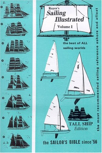 Royce's Sailing Illustrated, Vol. 1: Tall Ship: Patrick M. Royce