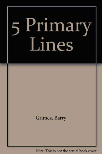 5 Primary Lines: Barry Grimes