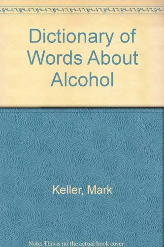 A Dictionary of Words About Alcohol - Second (2nd) Edition