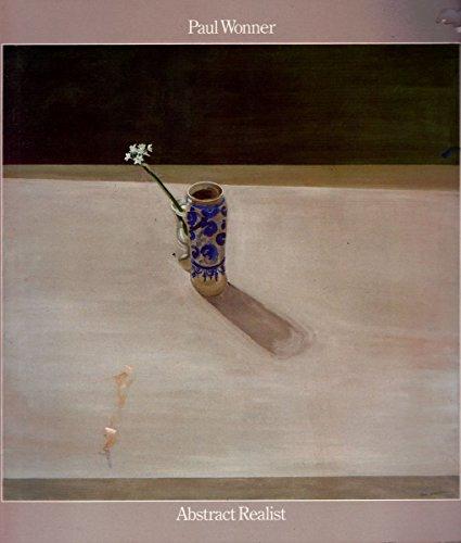 9780911291070: Paul Wonner: Abstract Realist
