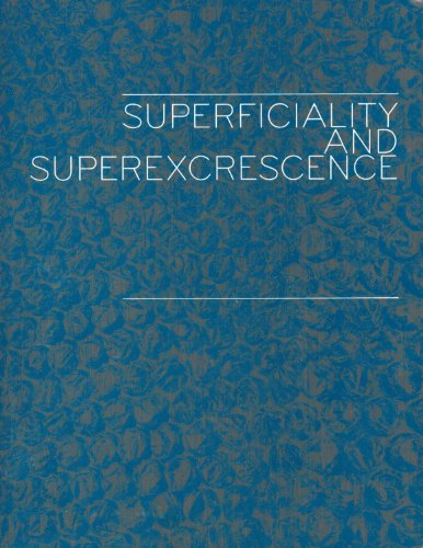 9780911291346: Superficiality and Superexcrescence