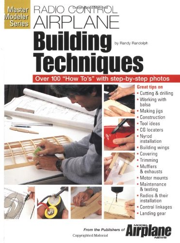 R-C Airplane Building Techniques (Master Modeler Series): Randolph, Randy