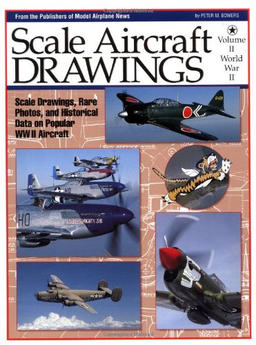 Scale Aircraft Drawings Vol. 2 : World: Bowers, Peter M.