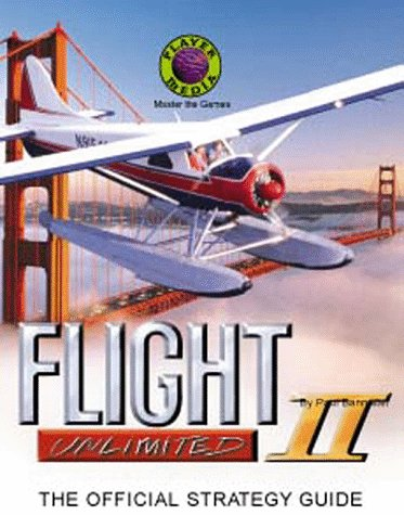 9780911295504: The Flight Unlimited II Strategy Guide