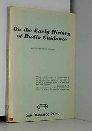9780911302004: On the Early History of Radio Guidance