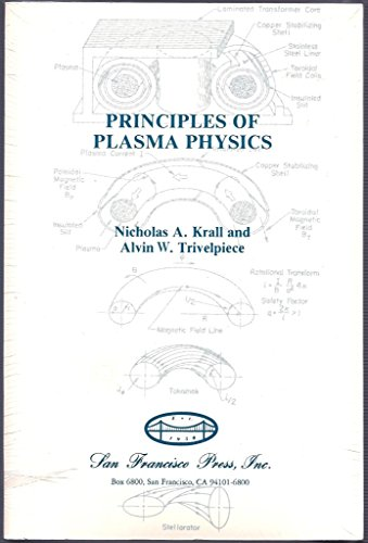 9780911302585: Principles of Plasma Physics