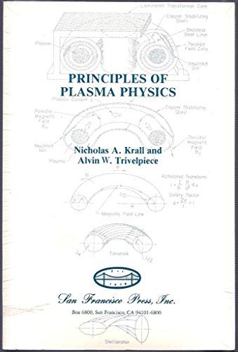 9780911302585: Principles of Plasma Physics