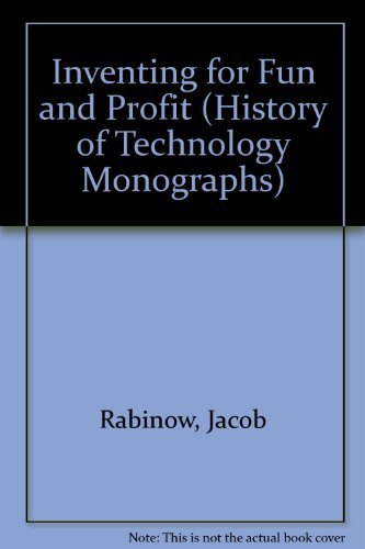 9780911302646: Inventing for Fun and Profit (History of Technology Monographs)