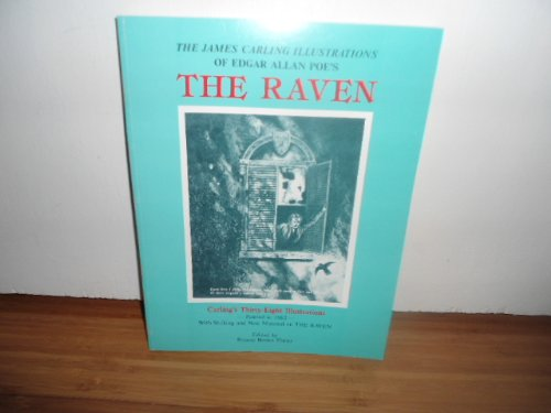 9780911303032: The James Carling Illustrations of Edgar Allan Poe's the Raven