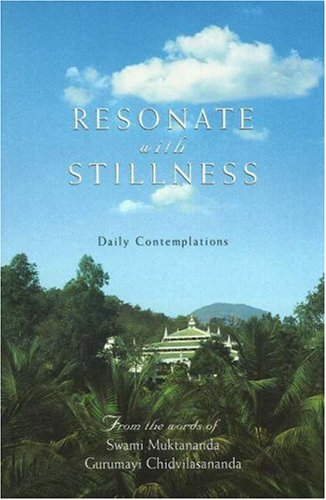 9780911307429: Resonate with Stillness: Daily Contemplations