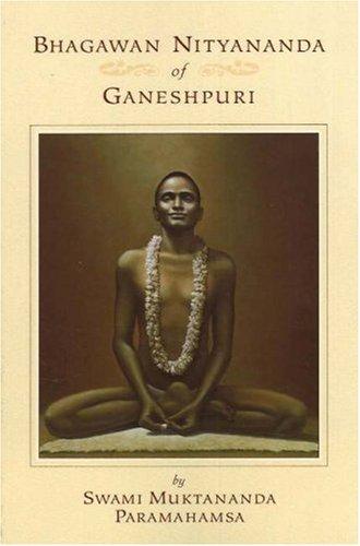 9780911307450: Bhagawan Nityananda of Ganeshpuri