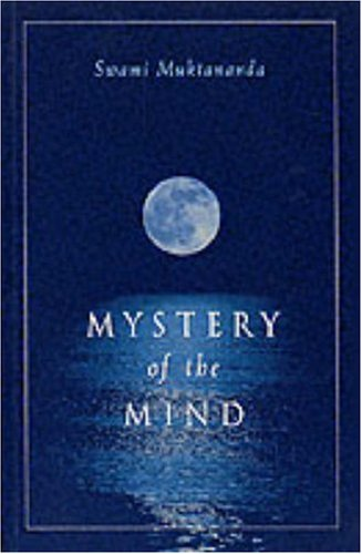 Mystery of the Mind: Muktananda, Swami