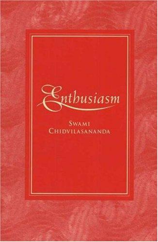 Enthusiasm: Chidvilasananda, Gurumayi