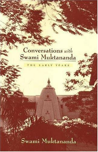 9780911307535: Conversations with Swami Muktananda: The Early Years