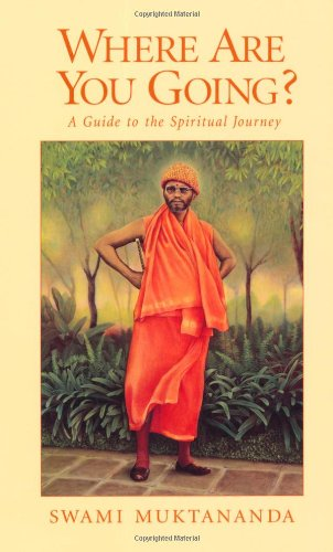 9780911307603: Where are You Going?: A Guide to the Spiritual Journey