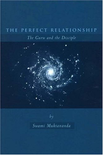 9780911307764: The Perfect Relationship: The Guru and the Disciple