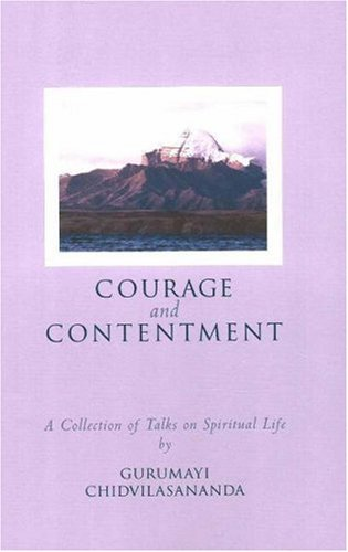 9780911307771: Courage and Contentment: A Collection of Talks on the Spiritual Life