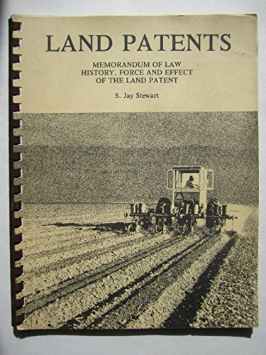 9780911311099: Land patents: Memorandum of law history, force, and effect of the land patent