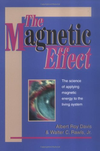 9780911311174: The Magnetic Effect