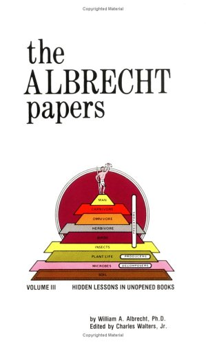 The Albrecht Papers, Vol. III: Hidden Lesson in Unopened Books: Albrecht, William A.