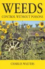 9780911311259: Weeds, Control Without Poisons