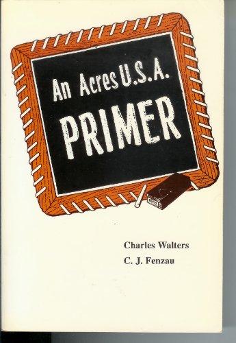 9780911311372: An Acres U.S.A. Primer