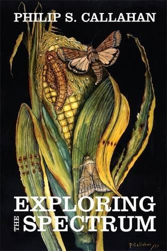 Exploring the Spectrum: Callahan, Philip S.