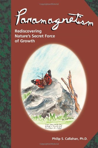 9780911311495: Paramagnetism: Rediscovering Nature's Secret Force of Growth