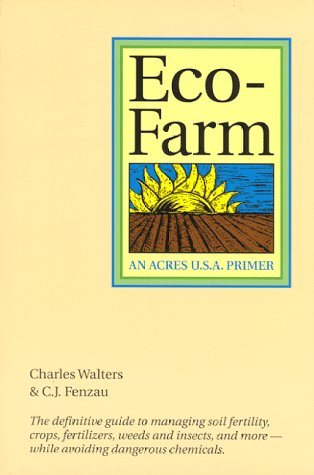 9780911311501: Eco-Farm: An Acres U.S.A. Primer