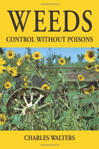 9780911311587: Weeds, Control Without Poisons