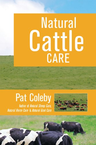 9780911311686: Natural Cattle Care