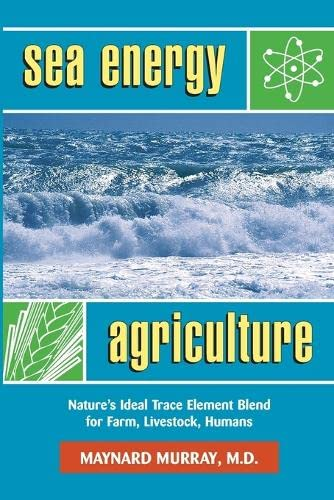 9780911311709: Sea Energy Agriculture