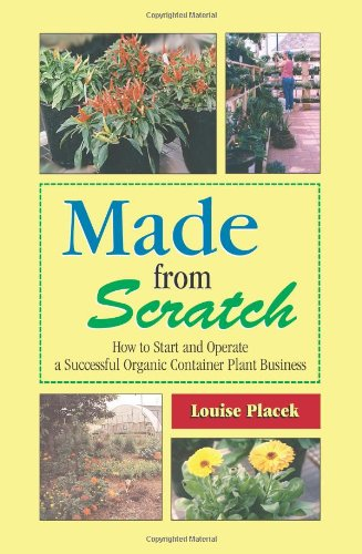Made from Scratch: How to Start and: Louise Placek; Illustrator-John