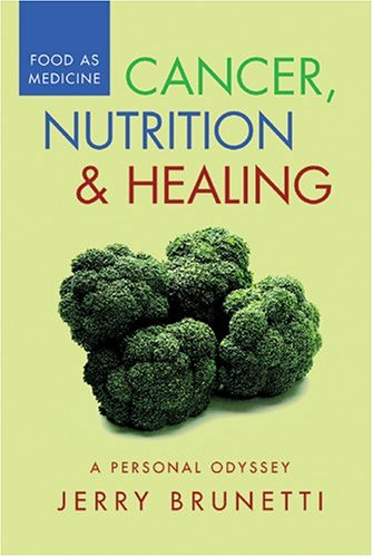 9780911311815: Cancer, Nutrition & Healing