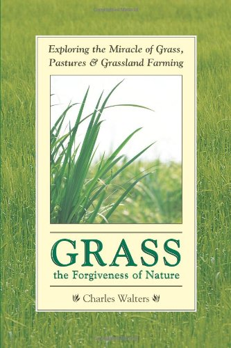 9780911311891: Grass, the Forgiveness of Nature